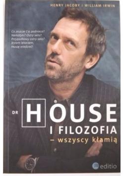 Dr House i filozofia - wszyscy kłamią