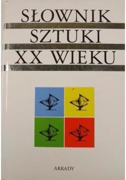 Słownik sztuki XX wieku