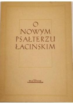 O Nowym Psałterzu Łacińskim