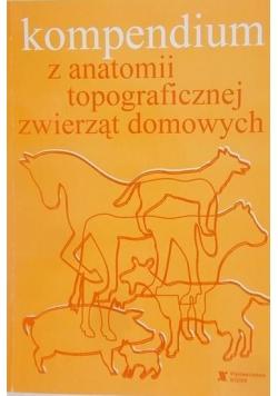 Kompendium z anatomii topograficznej zwierząt domowych