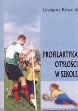 Profilaktyka otyłości w szkole. Program do realizacji na lekcjach WF i SKS. Nowa