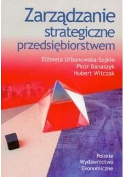 Zarządzanie strategiczne przedsiębiorstwem