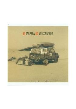 Od Tarpana do Volkswagena+CD