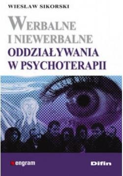 Werbalne i niewerbalne oddziaływania w psychoterap
