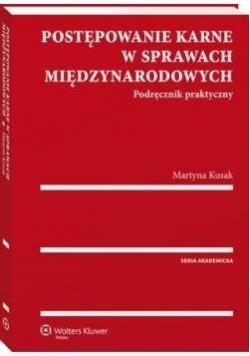 Postępowanie karne w sprawach międzyn. Podr. prak.