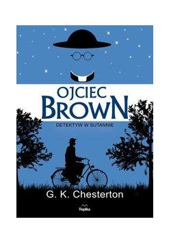Ojciec Brown. Detektyw w sutannie