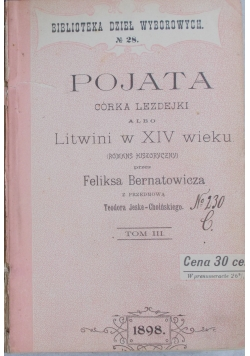 Pojata córka Lezdejki albo Litwini XIV wieku ,1898r.