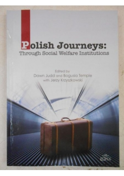 Polish Journeys: Through Social Welfare Institutions