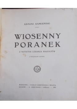 Wiosenny poranek 1909 r.
