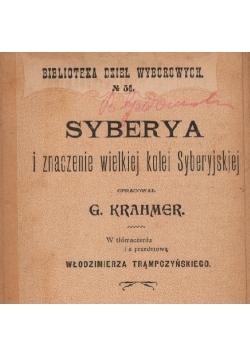 Syberya i znaczenie wielkiej kolei Syberyjskiej, 1898 r.