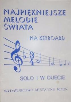 Najpiękniejsze melodie świata na keyboard solo i w duecie