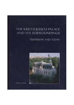 The Kretzulescu palace and its surroundings