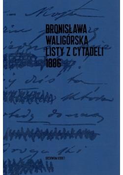 Bronisława Waligórska Listy z Cytadeli