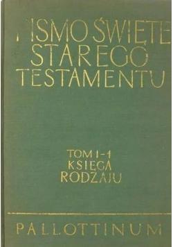 Pismo Święte Starego Testamentu tom I-1, księga rodzaju
