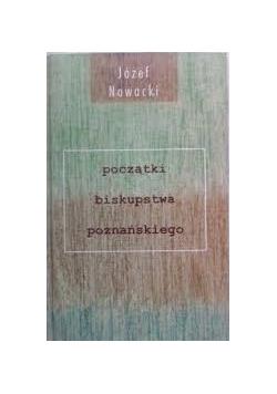 Początki biskupstwa poznańskiego