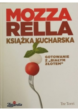 Mozzarella. Książka kucharska