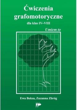 Ćwiczenia grafomotoryczne dla klas IV-VIII