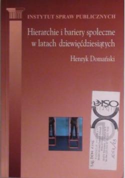 Hierarchie i bariery społeczne w latach dziewięćdziesiątych