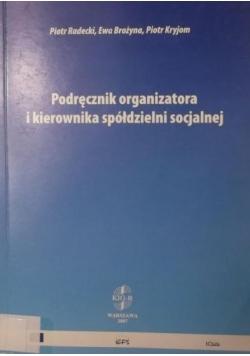 Podręcznik organizatora i kierownika spółdzielni socjalnej