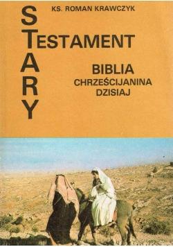 Stary Testament Biblia Chrześcijanina dzisiaj
