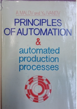 Principles of automation and automated production processes