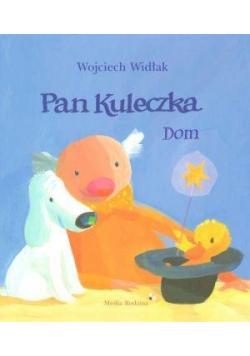 Pan Kuleczka - Dom