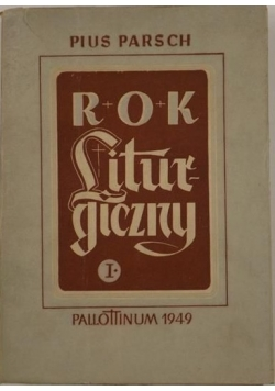 Rok Liturgiczny Tom I , 1950 r.