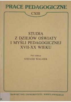 Studia z dziejów oświaty i myśli pedagogicznej XVII-XX wieku