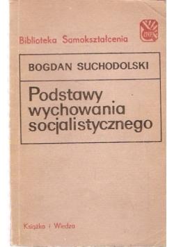 podstawy wychowania socjalistycznego