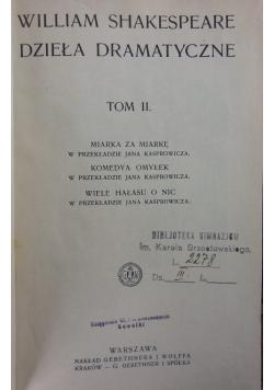 Dzieła dramatyczne, Tom II, 1912r.