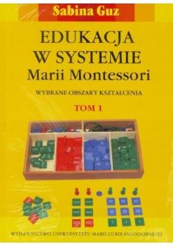 Edukacja w systemie M. Montessori T. 1 i 2