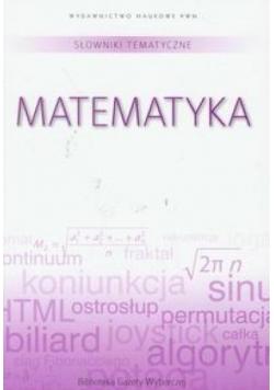 Słownik tematyczny. T.2 Matematyka