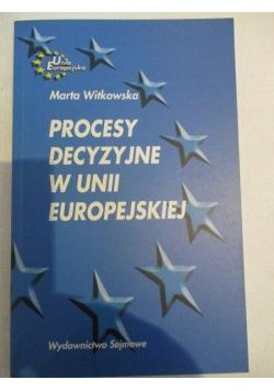 Procesy decyzyjne w Unii Europejskiej