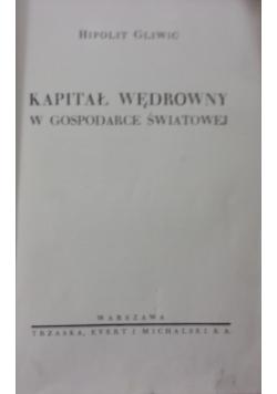 Kapitał wędrowny w gospodarce światowej,tom III ,1938 r.