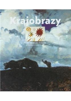 Krajobrazy, polskie malarstwo pejzażowe od Oświecenia do końca XX wieku