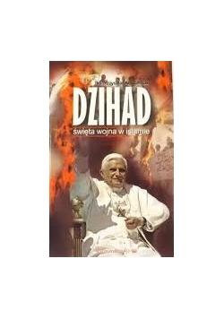 Dżihad, święta wojna w islamie