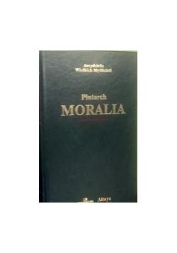 Arcydzieła Wielkich Myślicieli,  Moralia