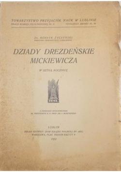 Dziady Drezdeńskie Mickiewicza , 1932 r.