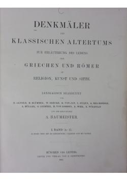 Denkmaler des klassischen Altertums, I. Band, 1885r.