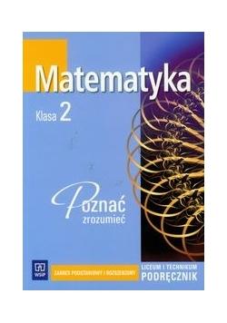 Matematyka poznać zrozumieć 2 Podręcznik