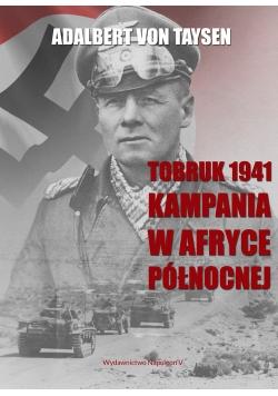 Tobruk 1941 Kampania w Afryce Północnej