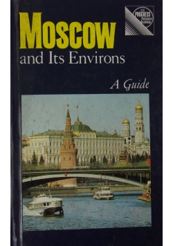 Moscow and its Environs