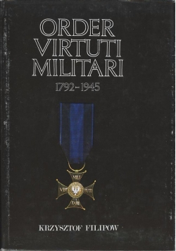 Order virtuti Militari 1792-1945