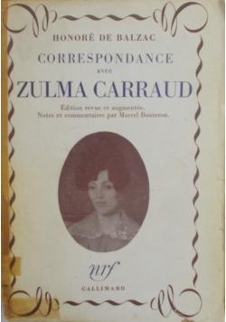 Correspondance Avec Zulma Carraud