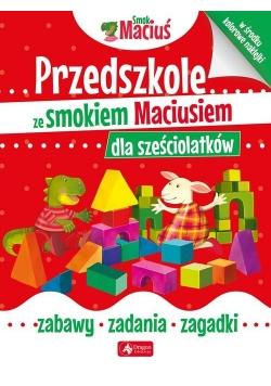 Przedszkole ze smokiem Maciusiem dla sześciolatków