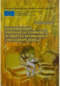 Ekologiczna produkcja żywności w świetle wymogów unii europejskiej
