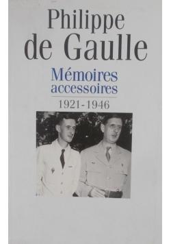 Memoires accessoires 1921-1946