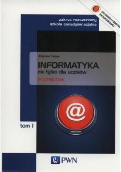 Informatyka nie tylko dla uczniów Podręcznik Tom 1 Zakres rozszerzony