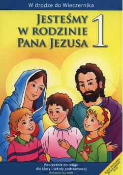 Jesteśmy w rodzinie Pana Jezusa 1 Podręcznik