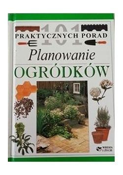 101 praktycznych porad. Planowanie ogródków